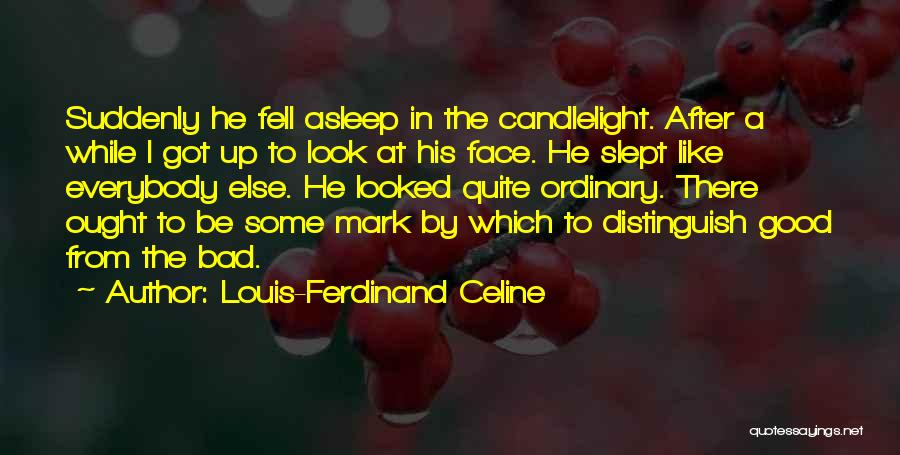 Some Bad Quotes By Louis-Ferdinand Celine