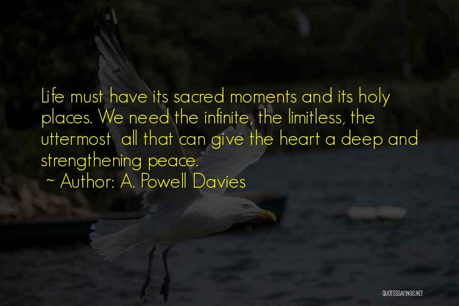 Some Deep Meaning Quotes By A. Powell Davies