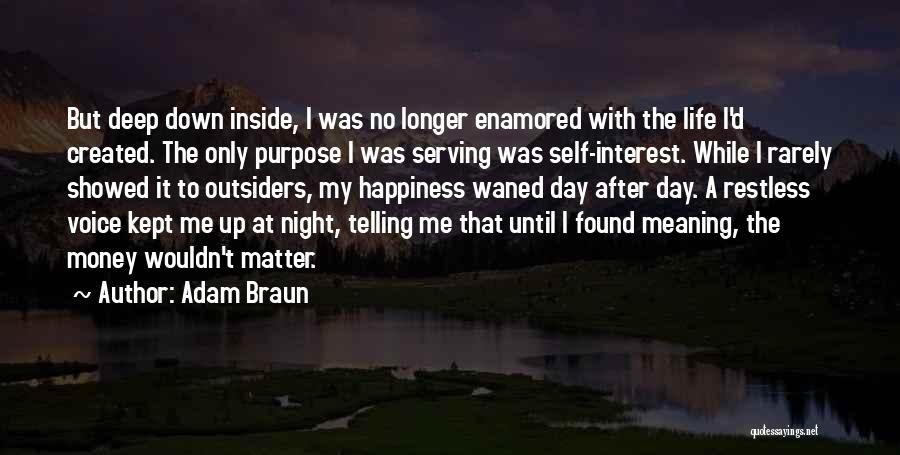 Some Deep Meaning Quotes By Adam Braun