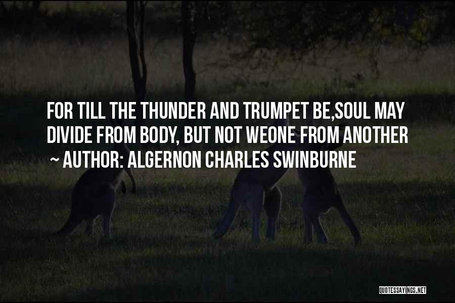 Some Deep Meaning Quotes By Algernon Charles Swinburne