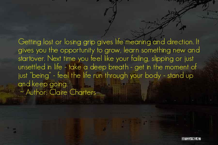 Some Deep Meaning Quotes By Claire Charters