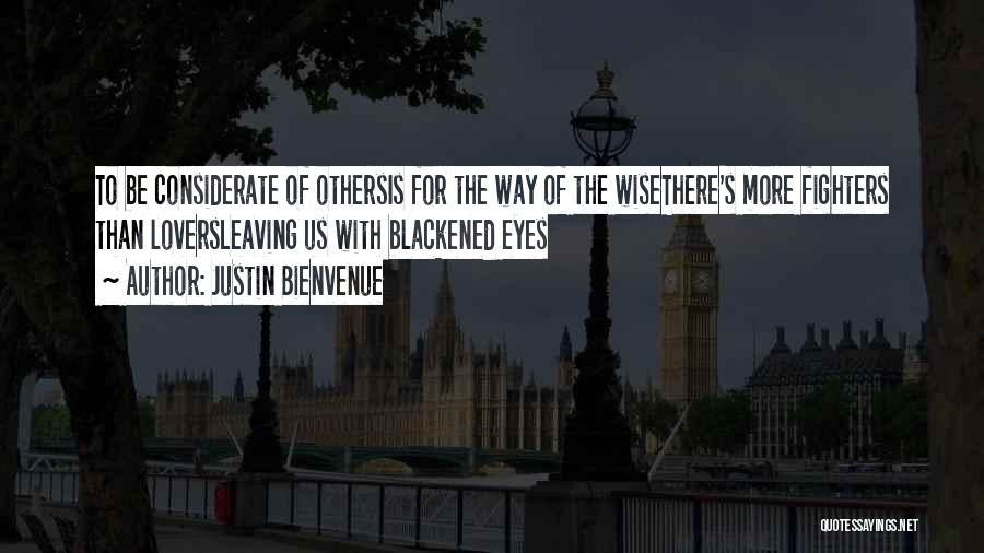 Some Deep Meaning Quotes By Justin Bienvenue