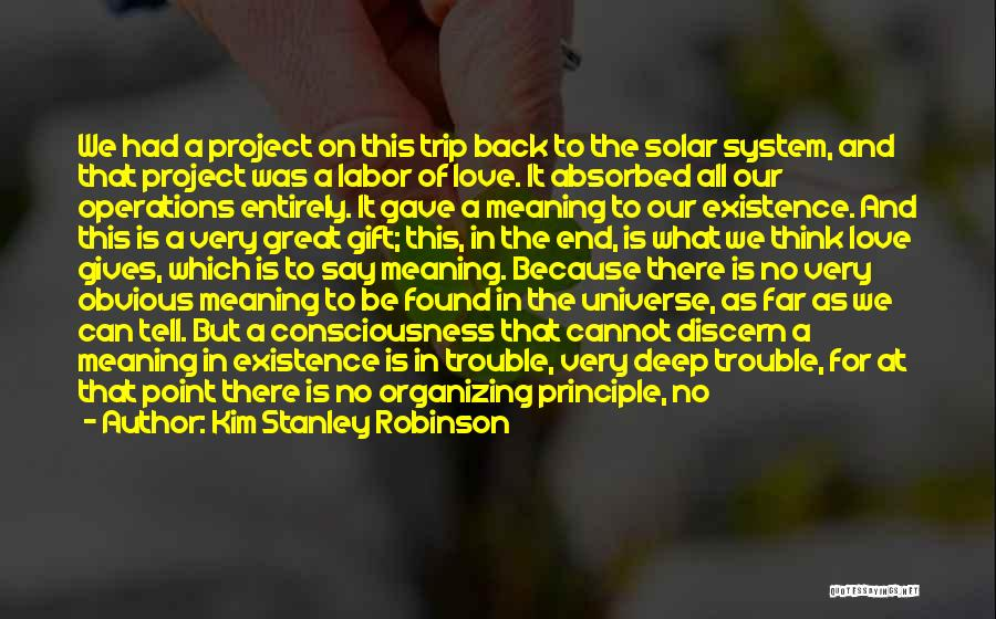 Some Deep Meaning Quotes By Kim Stanley Robinson