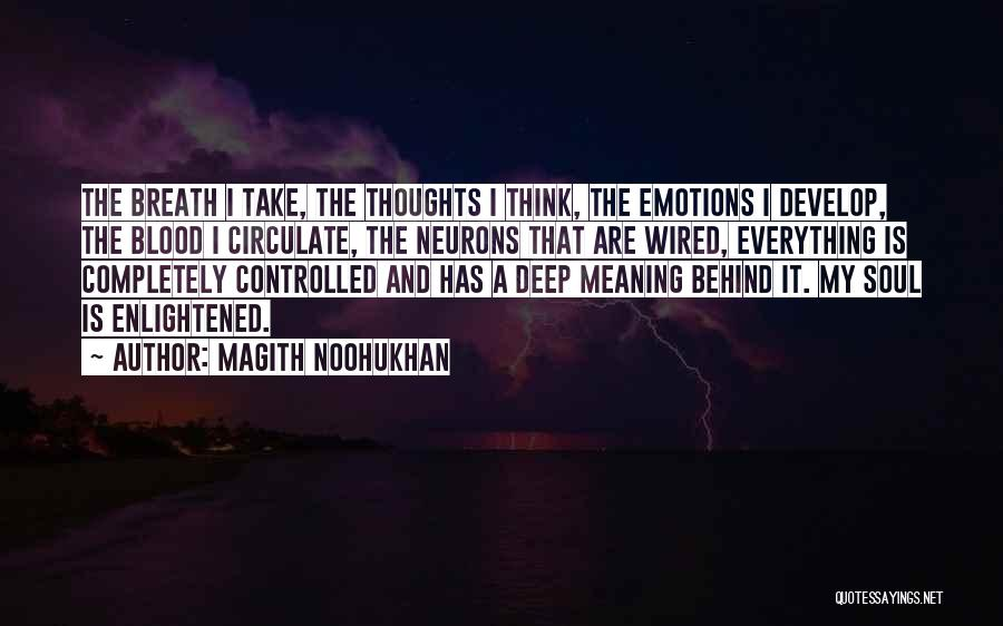 Some Deep Meaning Quotes By Magith Noohukhan