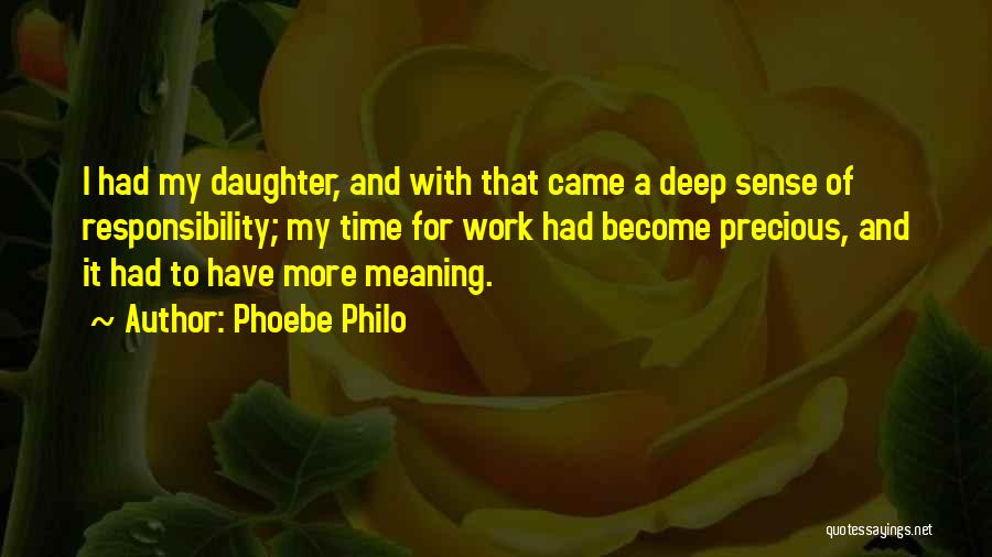 Some Deep Meaning Quotes By Phoebe Philo