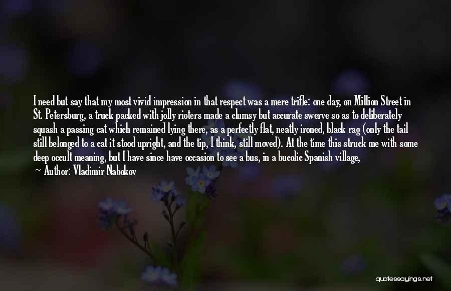 Some Deep Meaning Quotes By Vladimir Nabokov