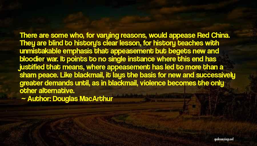 Some Like It Quotes By Douglas MacArthur