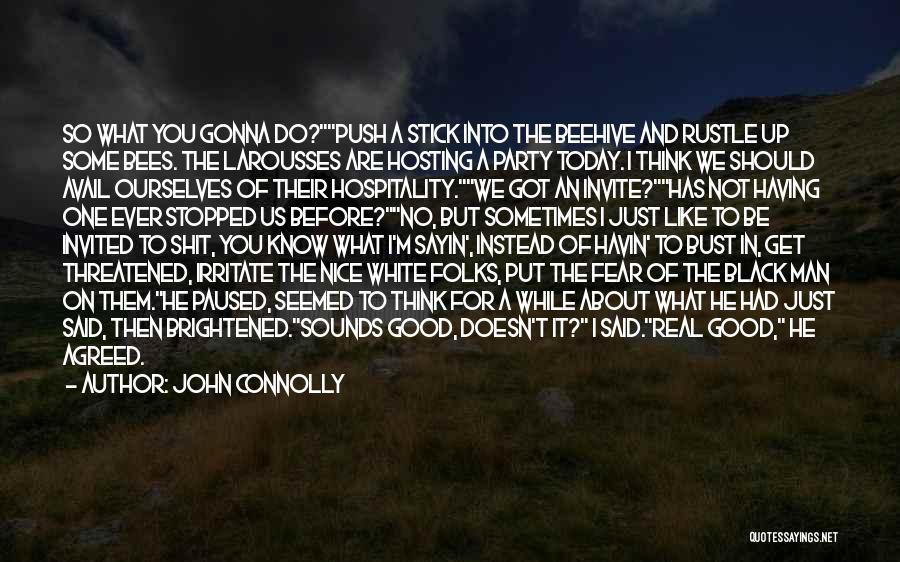 Some Like It Quotes By John Connolly