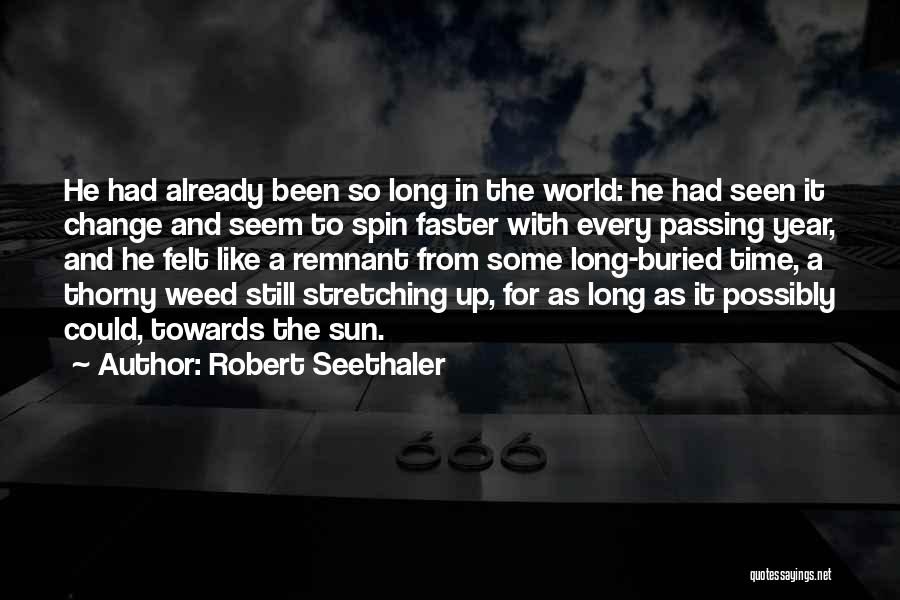 Some Like It Quotes By Robert Seethaler