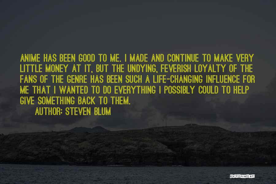 Some Really Good Anime Quotes By Steven Blum