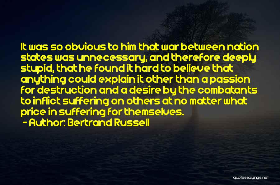 Some Things Are Hard To Explain Quotes By Bertrand Russell