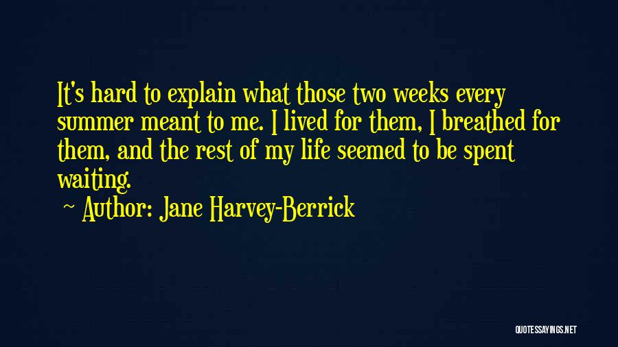 Some Things Are Hard To Explain Quotes By Jane Harvey-Berrick