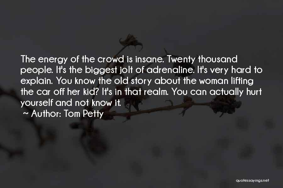 Some Things Are Hard To Explain Quotes By Tom Petty