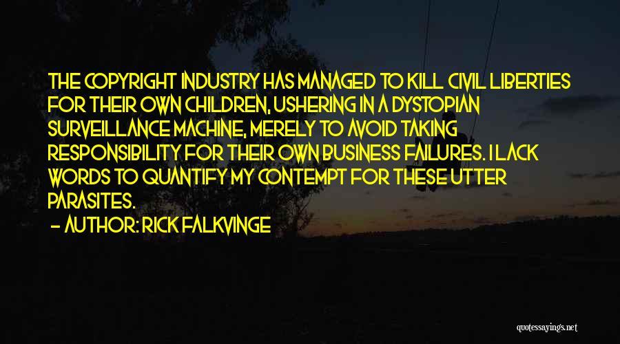 Somebody Please Kill Me Quotes By Rick Falkvinge