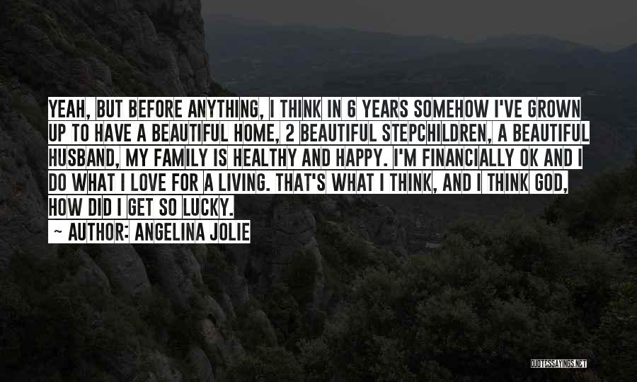 Somehow Happy Quotes By Angelina Jolie