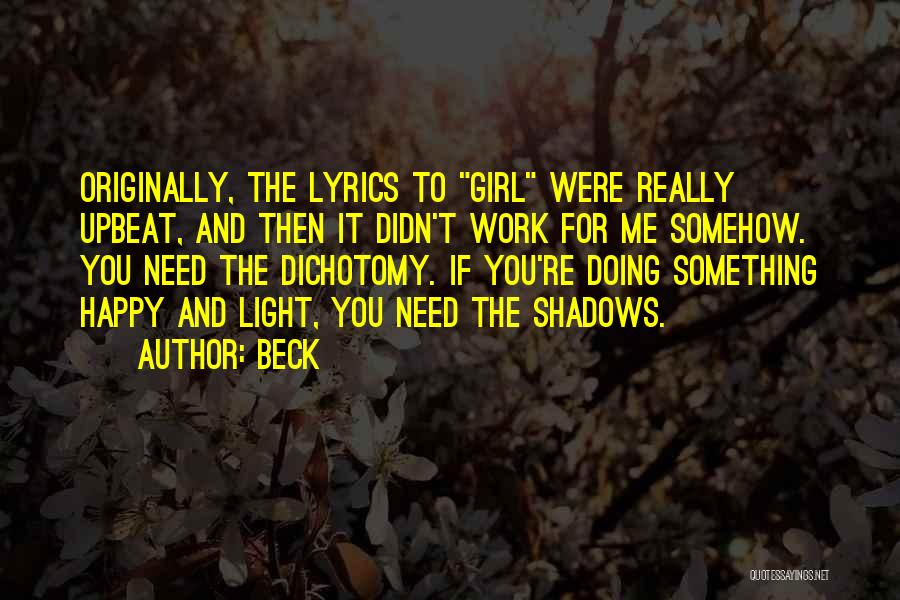 Somehow Happy Quotes By Beck
