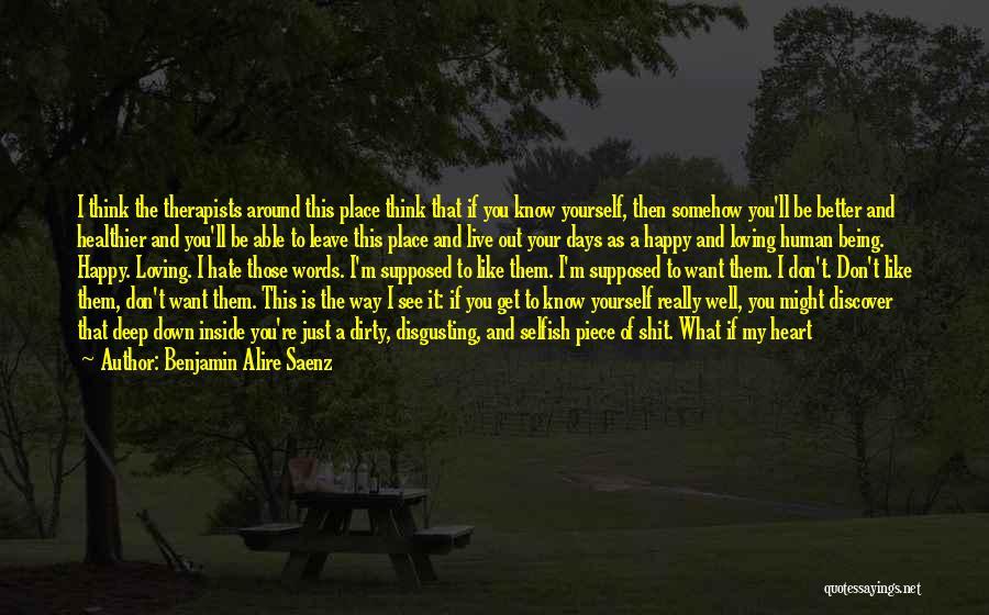 Somehow Happy Quotes By Benjamin Alire Saenz