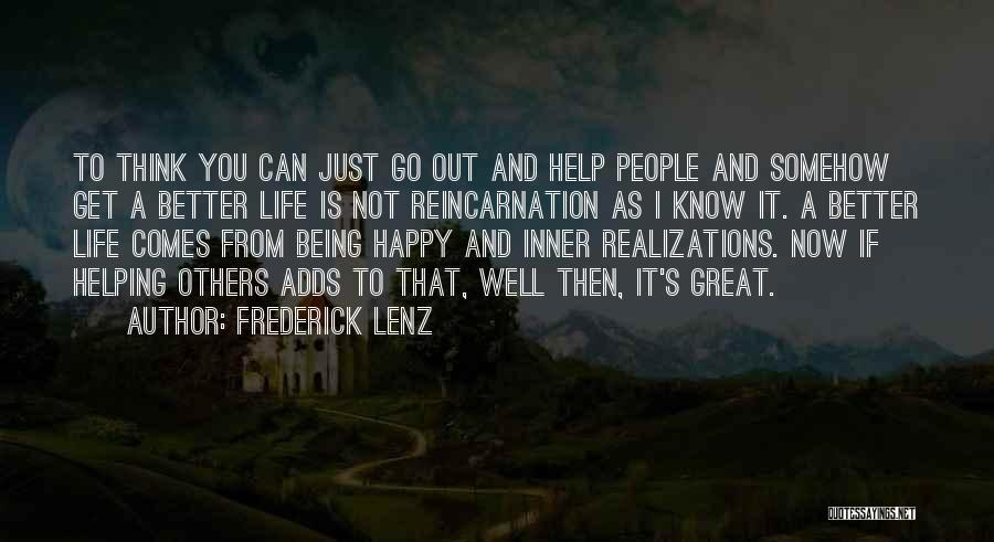 Somehow Happy Quotes By Frederick Lenz