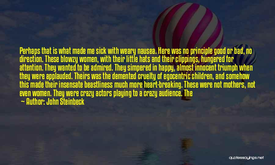 Somehow Happy Quotes By John Steinbeck