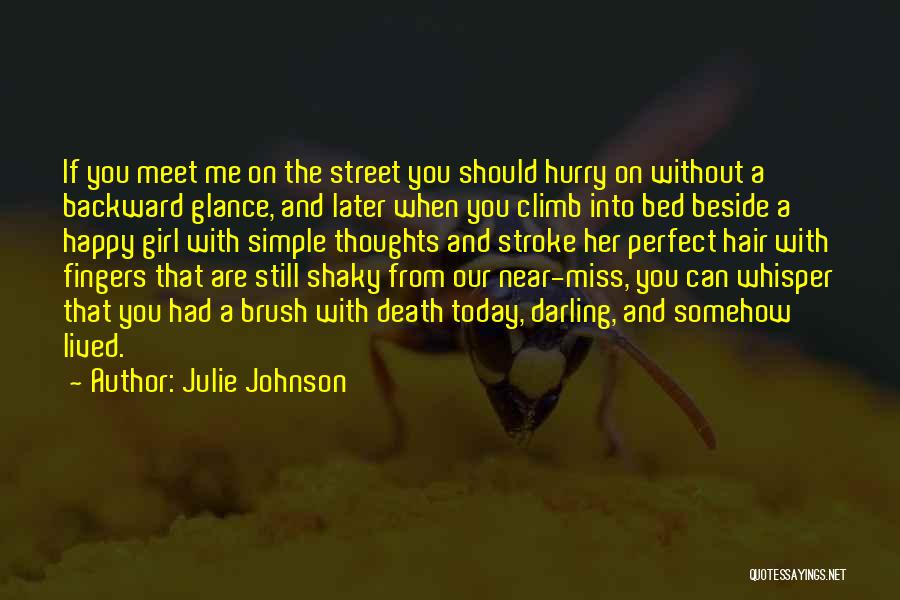Somehow Happy Quotes By Julie Johnson