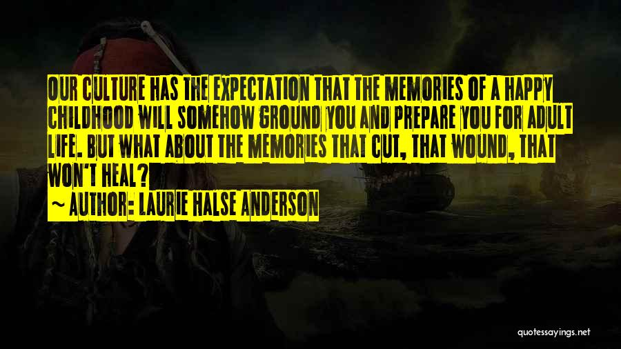 Somehow Happy Quotes By Laurie Halse Anderson