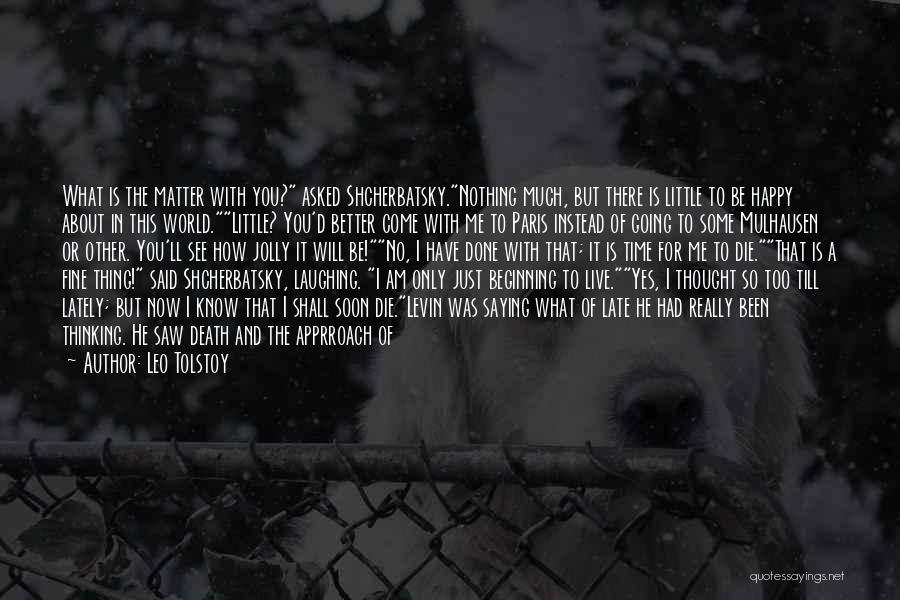 Somehow Happy Quotes By Leo Tolstoy