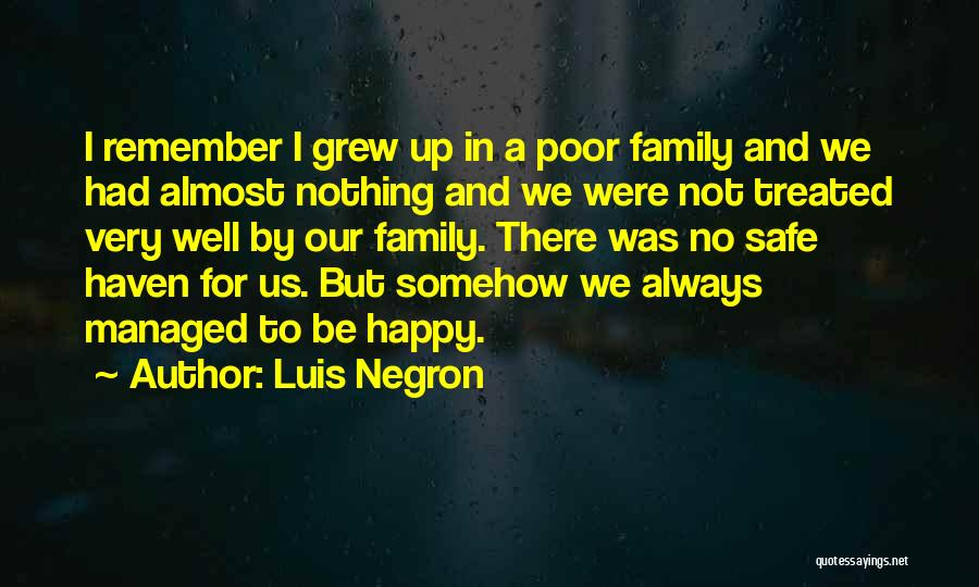 Somehow Happy Quotes By Luis Negron
