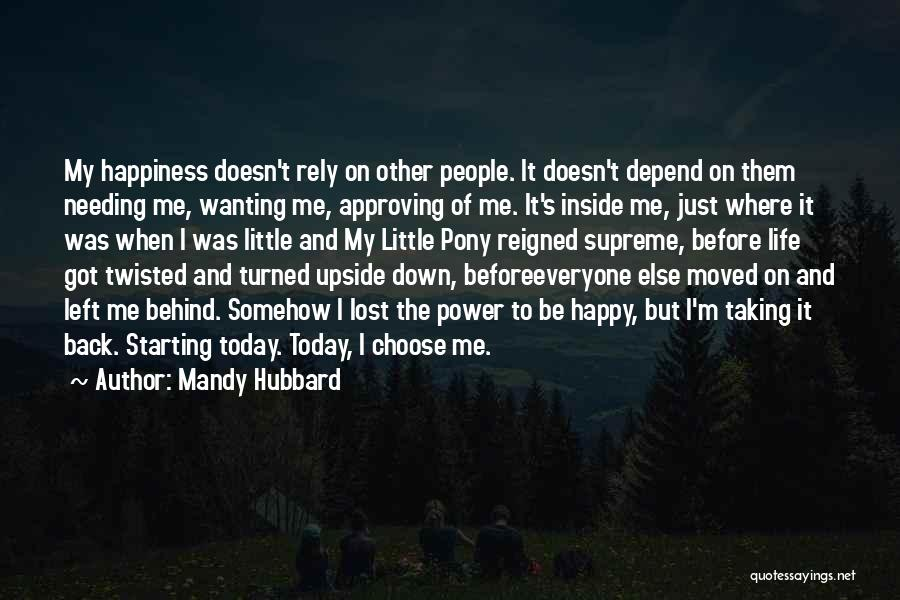 Somehow Happy Quotes By Mandy Hubbard