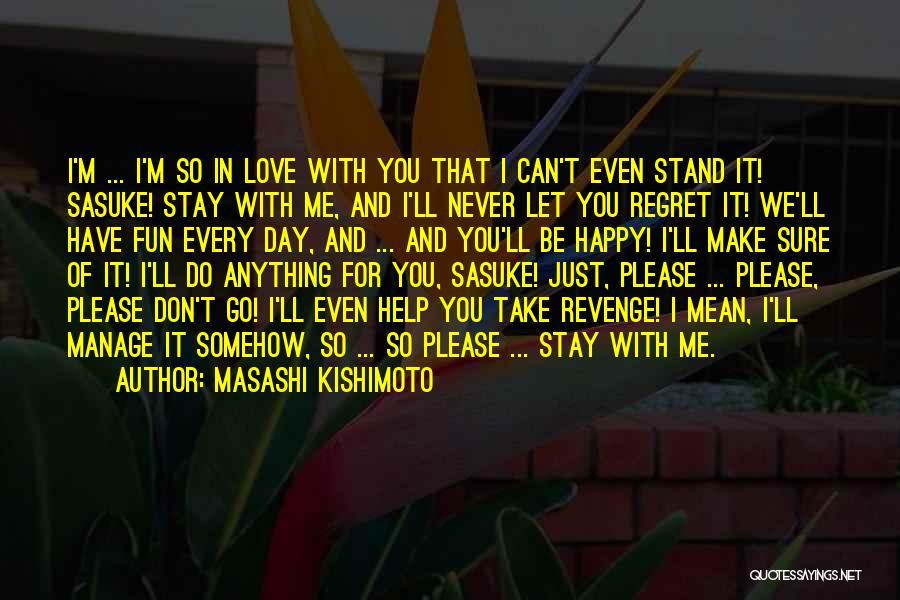Somehow Happy Quotes By Masashi Kishimoto
