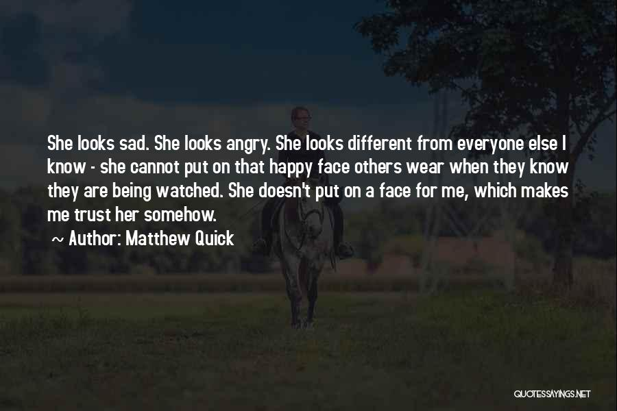 Somehow Happy Quotes By Matthew Quick