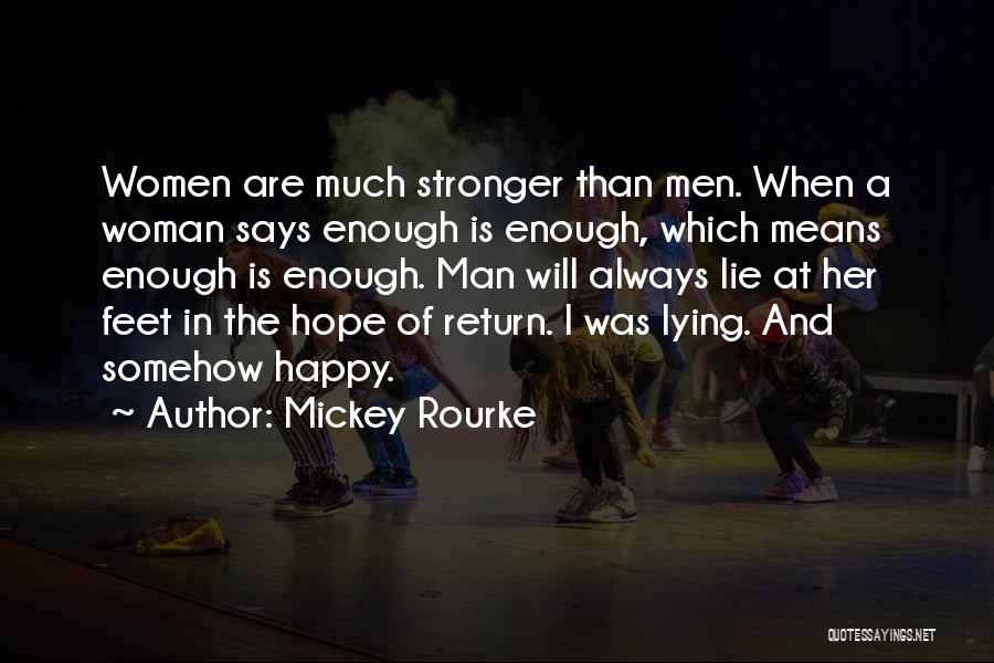 Somehow Happy Quotes By Mickey Rourke