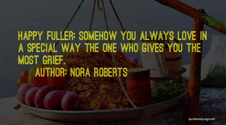 Somehow Happy Quotes By Nora Roberts