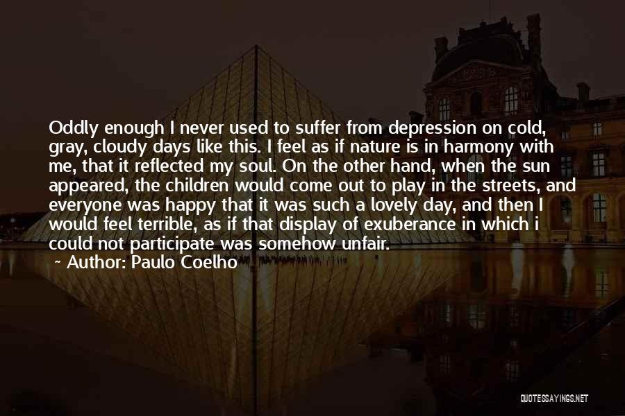 Somehow Happy Quotes By Paulo Coelho