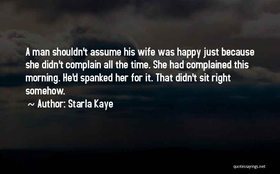 Somehow Happy Quotes By Starla Kaye