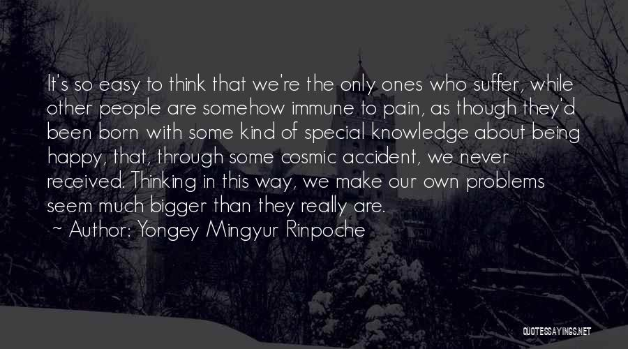 Somehow Happy Quotes By Yongey Mingyur Rinpoche