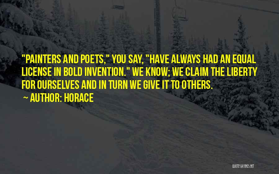 Someone Always Having Something To Say Quotes By Horace