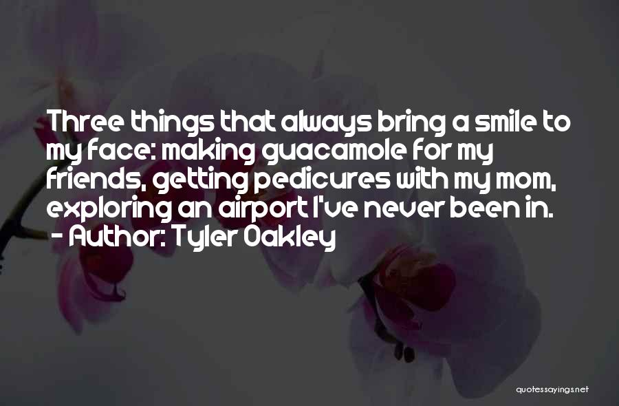 Someone Always Making You Smile Quotes By Tyler Oakley