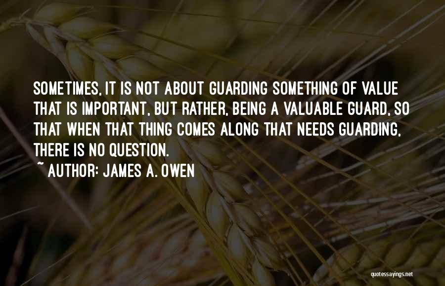 Someone Being There All Along Quotes By James A. Owen