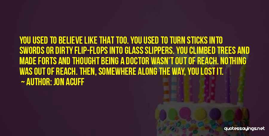 Someone Being There All Along Quotes By Jon Acuff