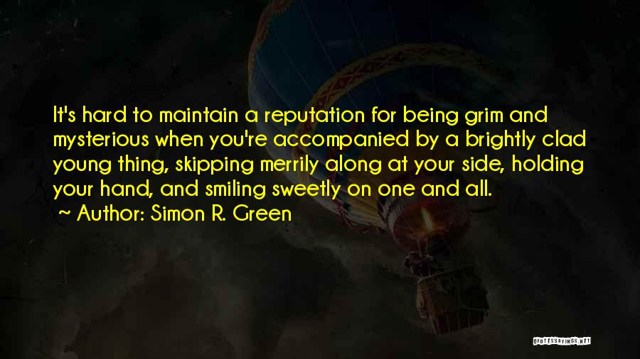 Someone Being There All Along Quotes By Simon R. Green