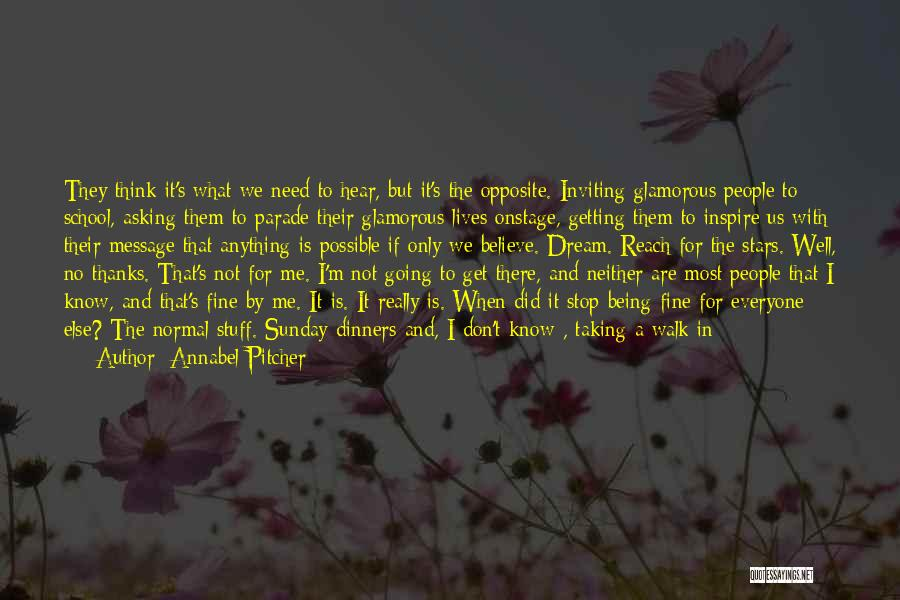 Someone Being There For You Quotes By Annabel Pitcher