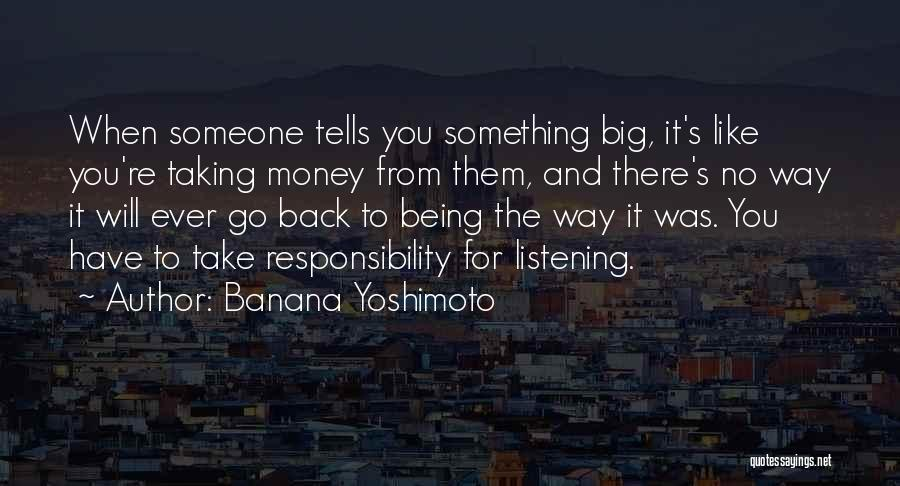 Someone Being There For You Quotes By Banana Yoshimoto