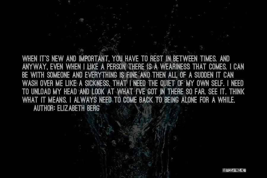 Someone Being There For You Quotes By Elizabeth Berg