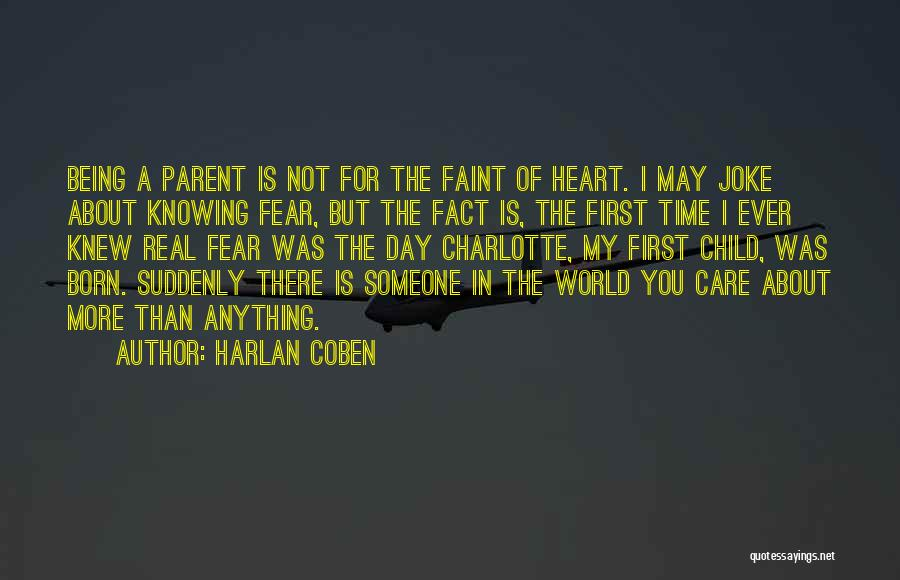 Someone Being There For You Quotes By Harlan Coben