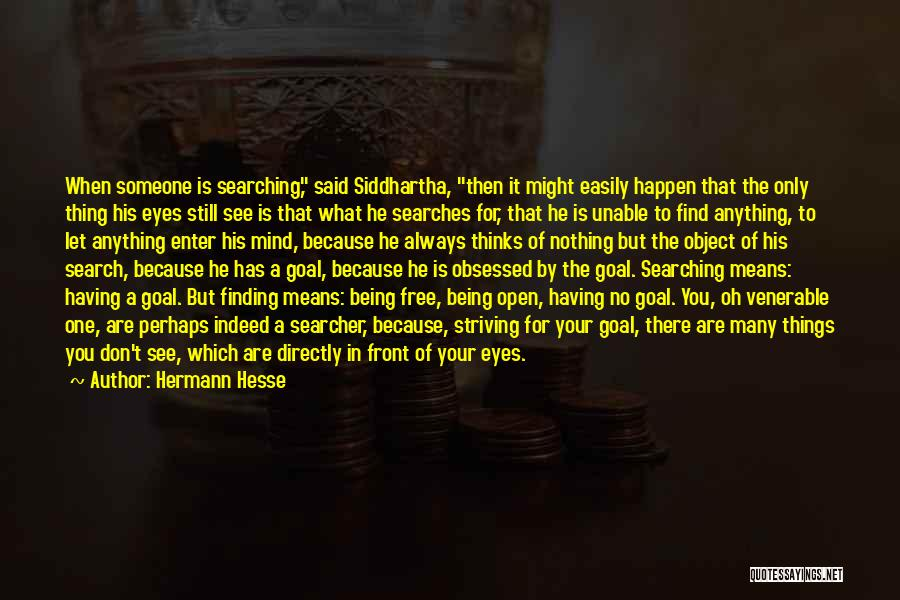 Someone Being There For You Quotes By Hermann Hesse