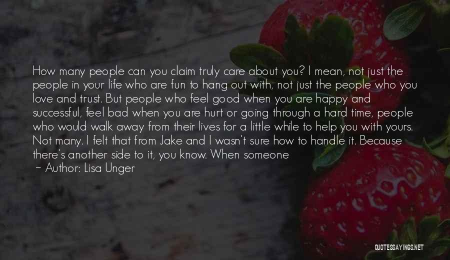 Someone Being There For You Quotes By Lisa Unger