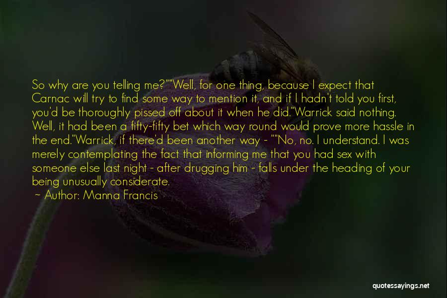Someone Being There For You Quotes By Manna Francis