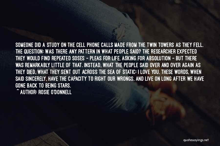 Someone Being There For You Quotes By Rosie O'Donnell