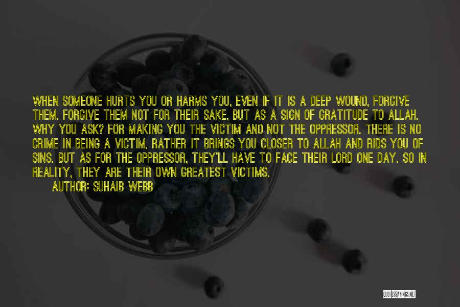 Someone Being There For You Quotes By Suhaib Webb