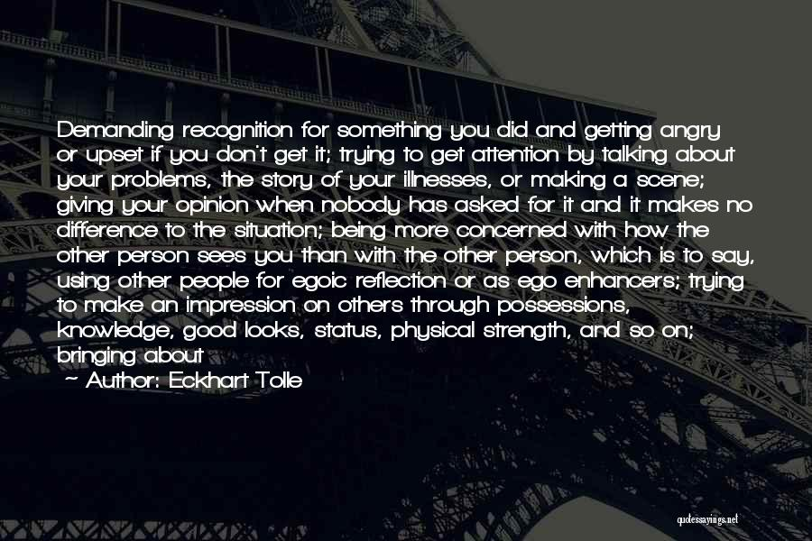 Someone Being Upset With You Quotes By Eckhart Tolle